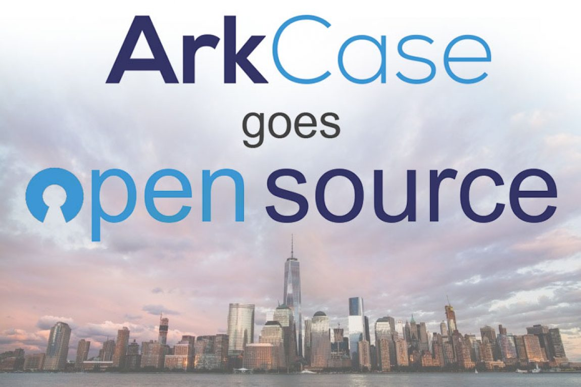 ArkCase goes Open Source old
