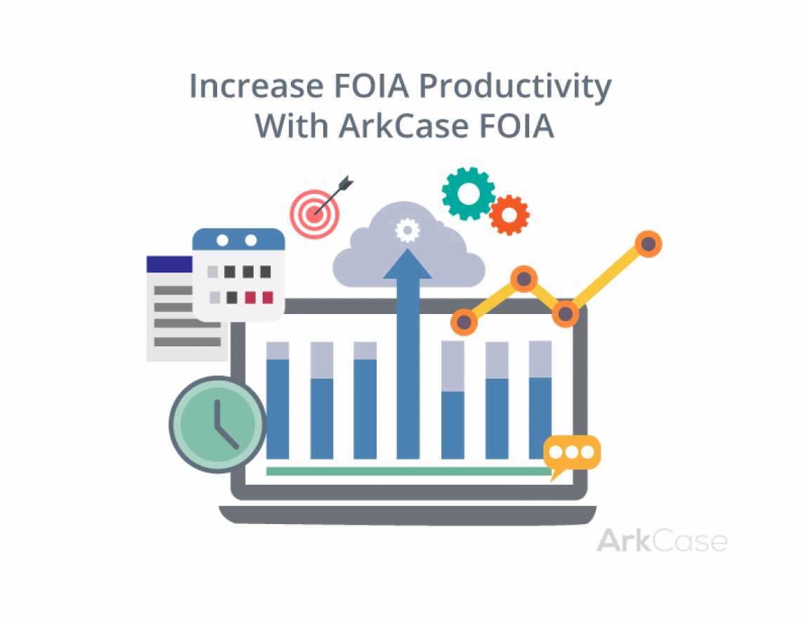 ArkCase-Case-Study-Increase-Your-FOIA-Productivity-Using-ArkCase-FOIA