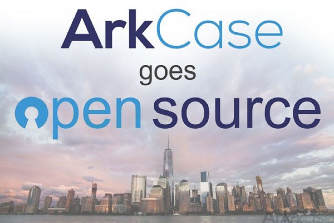 ArkCase goes Open Source