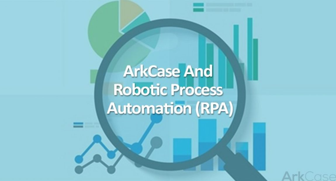 ArkCase-and-RPA-Featured-Image