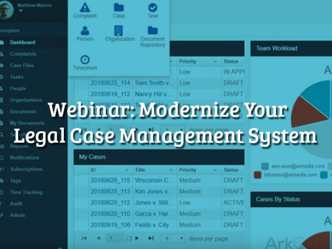 Webinar modernize your legal case management system